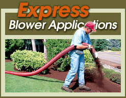 Express Blower Applications